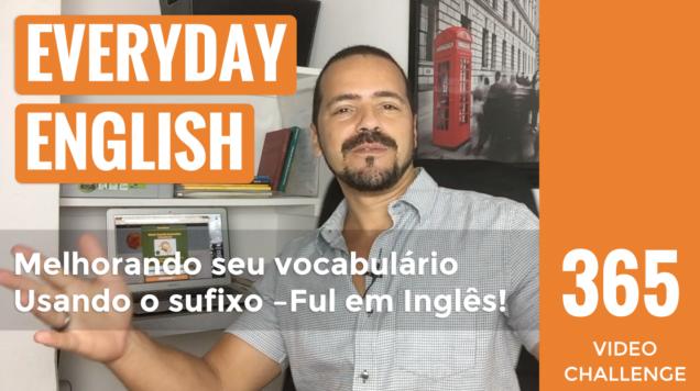#76 Melhorando seu vocabulário Usando o sufixo –Ful em Inglês!teacherandrerosa.png